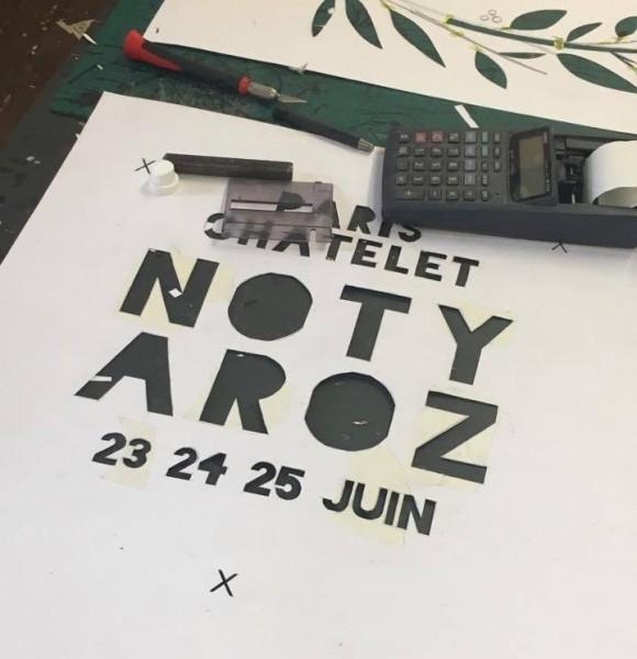 Pochoir Noty Aroz – 23, 24, 25 juin